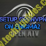 [ How-To ] - Setup vpn on Enigma2 [OPENATV]