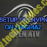 [ How-To ] – Setup vpn on Enigma2 [OPENATV]
