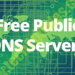 Free and Public DNS Servers