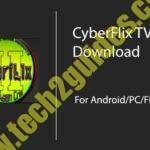 CyberFlix TV( Android APK )