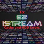 E2Istream Fix Cache Errors